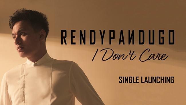 "Rendy Pandugo ""I Don't Care"" [Single Launch]"